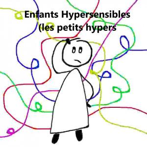 Enfants hypersensibles